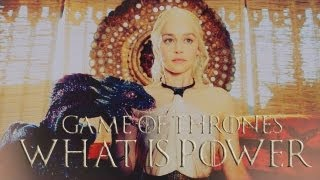 Game Of Thrones | What Is Power