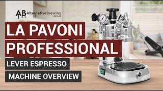 La Pavoni Professional Lever Espresso Machine Overview