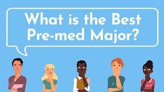 The BEST PRE-MED MAJOR | Proven By Med School Acceptance Data
