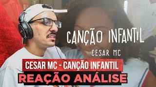 César Mc   CançÃO Infantil Ft. Cristal [Reação Análise]