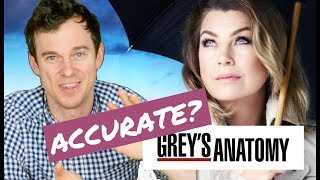 How Accurate Is GREY'S ANATOMY? Real Life DOCTOR Reaction