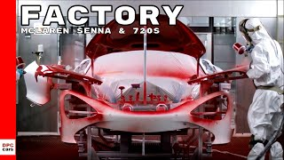 McLaren Senna & 720S Factory