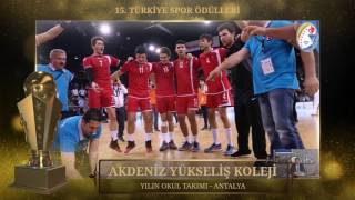 Okul Sporları YILIN OKUL TAKIMI Ödülü