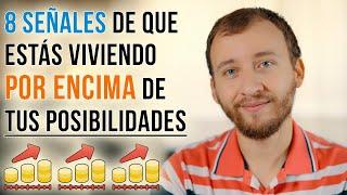 Video: 7 Señales De Que Estás Viviendo Por Encima De Tus Posibilidades - Inflación Al Estilo De Vida