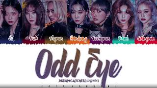 DREAMCATCHER - 'ODD EYE' Lyrics [Color Coded_Han_Rom_Eng]