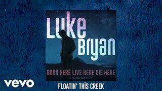 Luke Bryan Floatin' This Creek