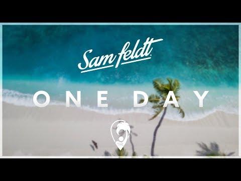Sam Feldt & Yves V - One Day (ft. ROZES)