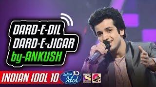 Dard E Dil Dard E Jigar - Ankush - Indian Idol 10   - YouTube