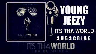 Young Jeezy - All The Same ft E-40  (Its Tha World Mixtape)