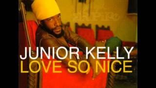 Junior Kelly - If Love So Nice