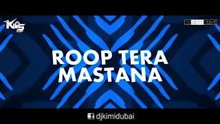 Gambar cover Roop Tera Mastana | Remix | DJ Kimi Dubai & DJ Kips Dubai | Harsh GFX Video Edit | Lyrics Video