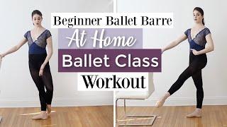 Beginner Ballet Barre | At Home Ballet Class Workout | Kathryn Morgan
