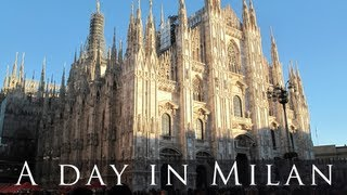 preview picture of video 'Visit Milan in a day'