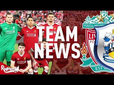 Liverpool v Huddersfield   Team News LIVE