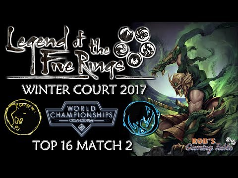 Legend of the Five Rings – Worlds 2017 (Top 16 Match 2)