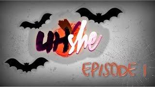 UHshe Episode 1 | with AshleyMariee