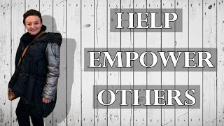 Help Empower Others