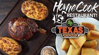 HOME COOK vs RESTAURANT | Texas Roadhouse Ribeye Steak!