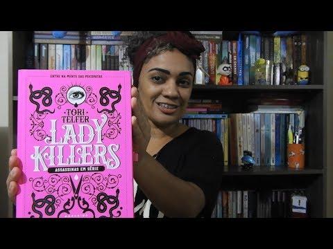 Lady Killers - Assassinas em Série -  Tori Telfer