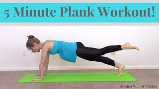 5 Minute Plank Workout! - Quick Plank Workout You Can Do Anywhere by Jessica Valant Pilates