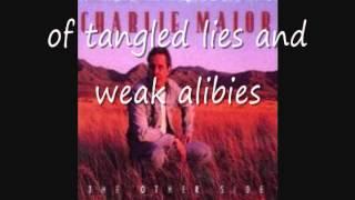 Charlie Major with Lryics - Runaway Train