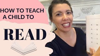 How to Teach A Child To Read (Simple, Affordable-& NO Busy Work!)