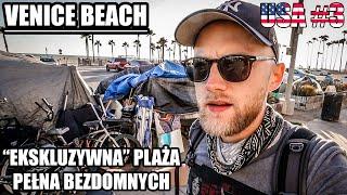 Venice Beach, Los Angeles – Miasto bezdomnych? USA #3
