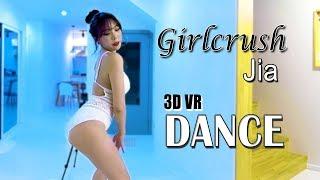 [3d vr] girlcrush 'jia' dance