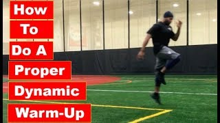 How To Do A Proper Dynamic Warm Up