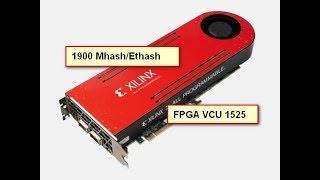 1900 мегахешей с Xilinx FPGA VCU 1525?! Собираем самый дорогой майнинг РИГ