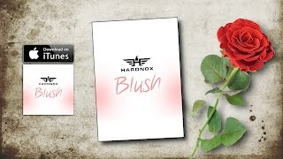 Blush - Hardnox (Video)