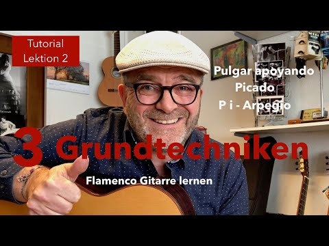 Grundtechnik 1 - Flamenco Gitarre lernen - Tutorial-Lektion 2