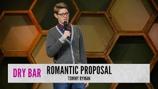 Proposing Can Be Scary. Tommy Ryman