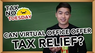 Can Virtual Office Space Offer Tax Relief?