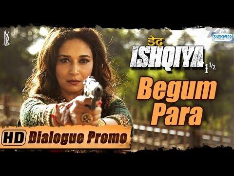 Begum Para aka Madhuri Dixit - Dedh Ishqiya - Character Promo