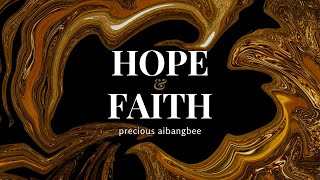 Hope & Faith - Hebrews 9-11