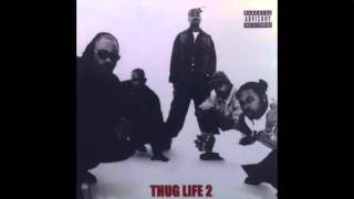 Thug Life  - Ready For Whatever feat. 2Pac & Big Syke - Thug Life: Volume 2