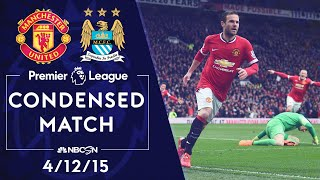 Premier League Classics: Man United v. Man City | CONDENSED MATCH | 4/12/15 | NBC SPORTS
