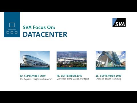 Lösungs-Know-how von Experten – SVA Focus on: Datacenter