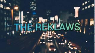 The Reklaws – Long Live The Night [Lyrics]