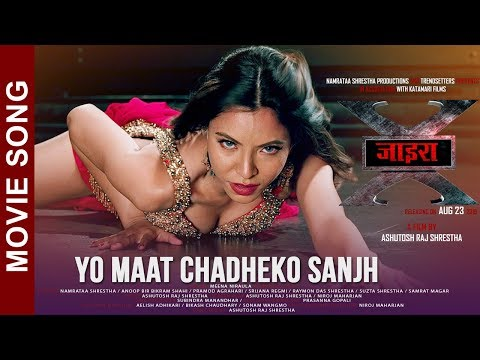 Yo Maat Chadheko Sanjh | Nepali Movie Xira Song