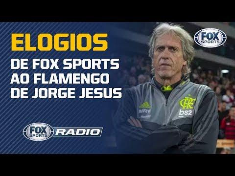 """""""O ATAQUE É AVASSALADOR"""": FOX Sports Rádio rasga elogios ao Flamengo de Jorge Jesus"""