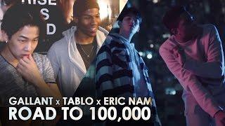 GALLANT x TABLO x ERIC NAM - CAVE ME IN [ REACTION VIDEO ] #RoadTo100K
