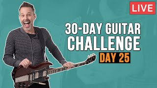 30 Day Guitar Challenge - Day 25 (LIVE + Q&A)