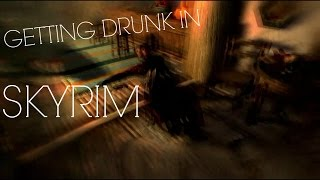Skyrim | Realistic Needs And Diseases Mod (Getting Drunk)