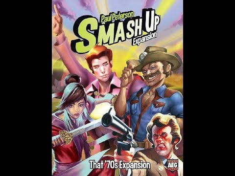 The Purge: # 1780 Smash Up: That '70s Expansion: A niche product for a broad game and a lot of TV and Movie references