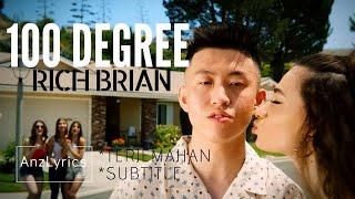 [LYRICS] 100 DEGREE | RICH BRIAN | LIRIK TERJEMAHAN INDONESIA