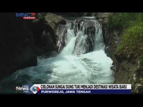 WISATA !!!! ALAM CIBLONAN SUNGAI DUNG TUKI | LINTAS INEWS JOGJA MNCTV