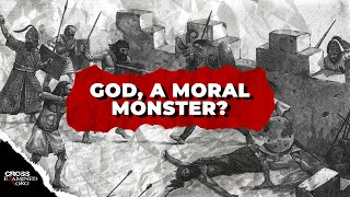 Is God Immoral Because of the Atrocities Committed in the Old Testament?