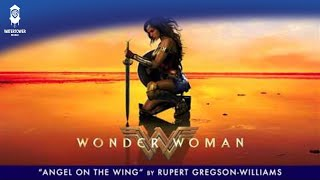 Angel On The Wing - Wonder Woman Soundtrack - Rupert Gregson-Williams (Official)